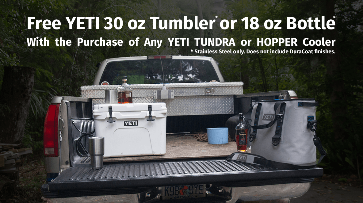 Free YETI 30 oz Tumbler or 18 oz Bottle with the purchase of any TUNDRA or HOPPER cooler.